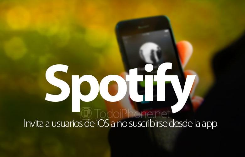 Spotify fordert iOS-Benutzer auf, die Anwendung nicht zu abonnieren 1