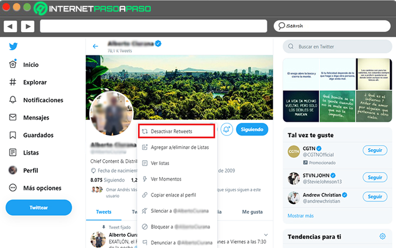Puedes dejar de observar los retweets de los usuarios que sigues