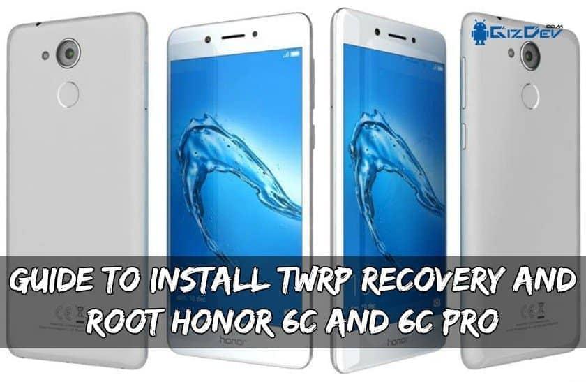 Root Honor 6C und 6C Pro